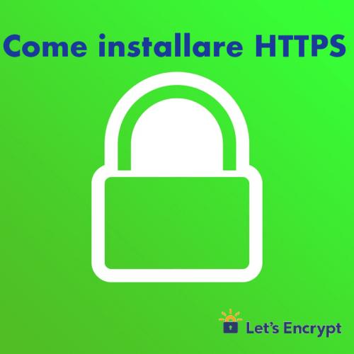 Come installare HTTPS di Let's Encrypt sui vari hosting (Guide, Configurazione Hosting)