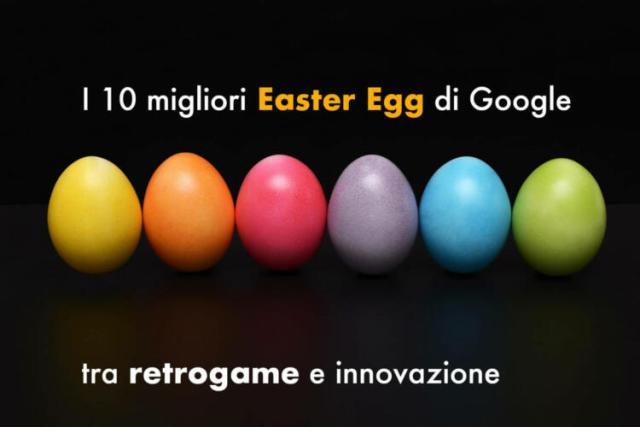 I 10 migliori Easter Egg di Google: tra retrogame e innovazione (News, Nuove tecnologie)