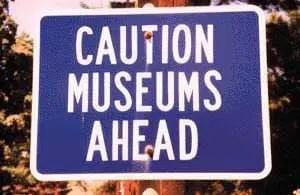 museum caution