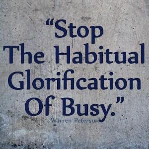 stopglorifybusy
