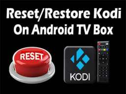 reset-kodi-android-tv-web