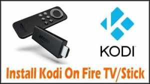 Install Kodi On Fire TV Or Fire TV Stick