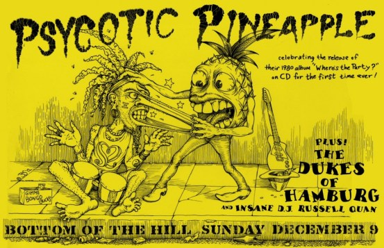 Psycotic Pineapple at Bottom of the Hill on December 12, 2012