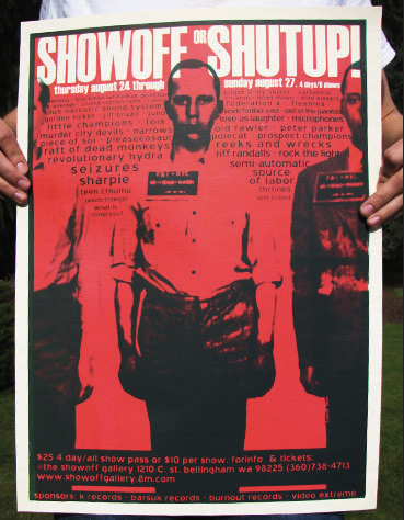 Showoff or Shutup, August 24-27, 2002, Bellingham, Washington.