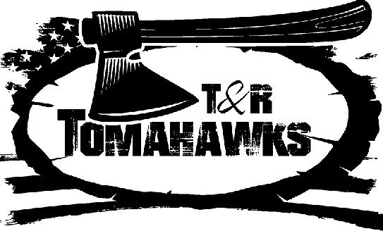 T&R TOMAHAWKS