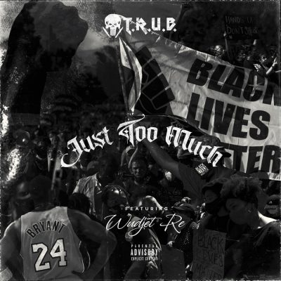 Trub feat. Wudjet Re - Just Too Much Cover