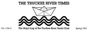 The Truckee River Times Newsletter was written by Susan Lynn and was a source of river information for Club members, activists, and policy wonks alike.