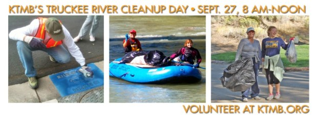 Truckee River Cleanup - Saturday, September 27, 2014 from 8 AM to Noon