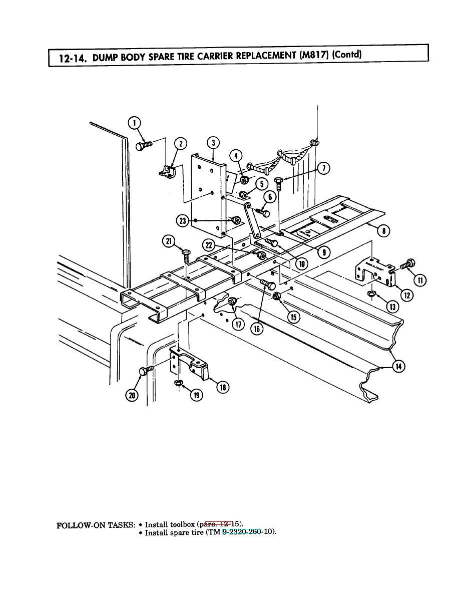 DUMP BODY SPARE TIRE CARRIER REPLACEMENT (M817) cont'd
