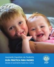 CONSIGUE GRATIS GUÍA PRÁCTICA PARA PADRES DE LA ASOCIACIÓN ESPAÑOLA DE PEDIATRÍA  Foto de %title