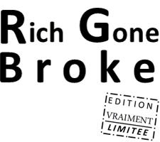Rich Gone Broke