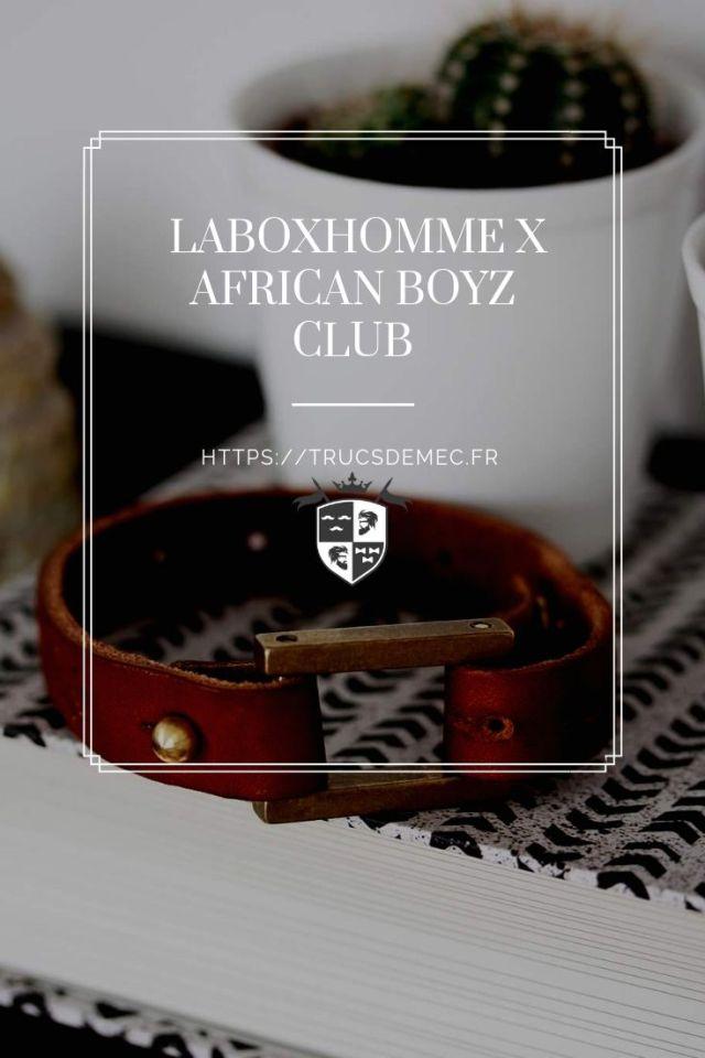 LABOXHOMME X AFRICAN BOYZ CLUB