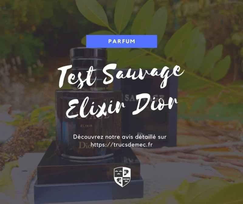 test du parfum concentré Sauvage Elixir Dior