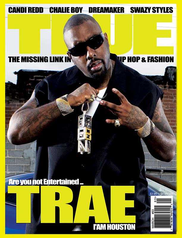 TRUE Magazine Trae tha truth issue 53