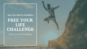 In the free your mind challenge we will have actionable steps to open your mind to possibilities and get you from stuck to free.