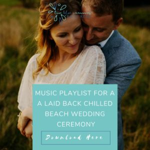 wedding playlists music playlist for a laid back chilled beach wedding ceremony true blue ceremonies independent wedding celebrant katie keen