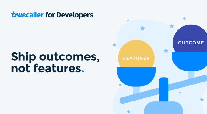 Ship Outcomes, Not Features