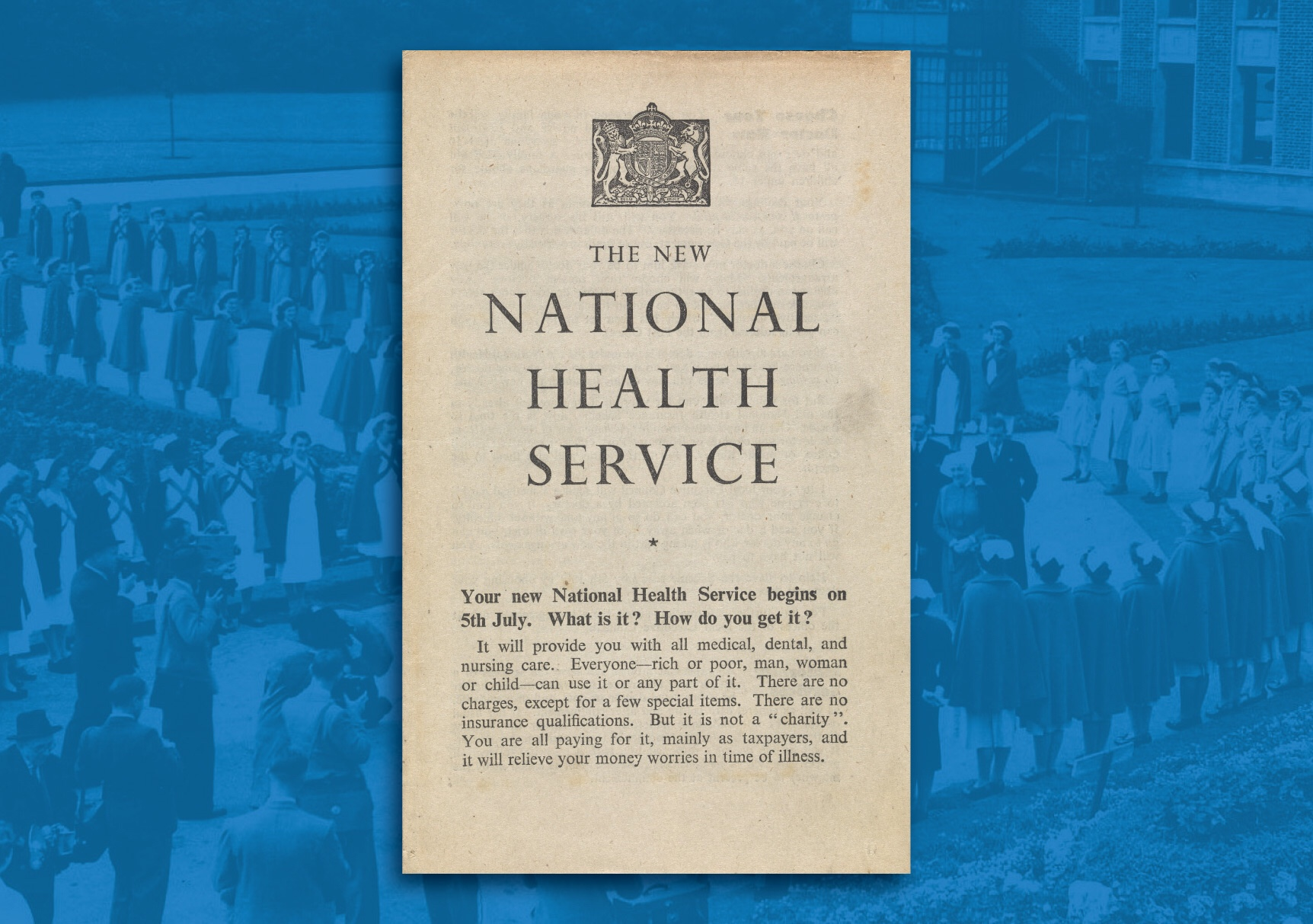 One of the first leaflets about the launch of the NHS.