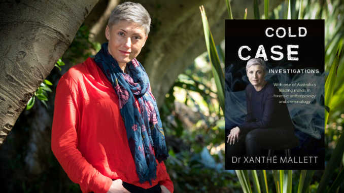 CRIME CULTURE: Cold Case Investigations by Xanthe Mallett