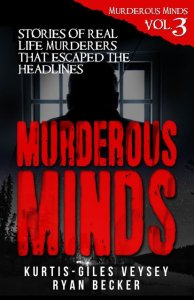 Murderous Mind Volume 3 Book Cover By Ryan Becker