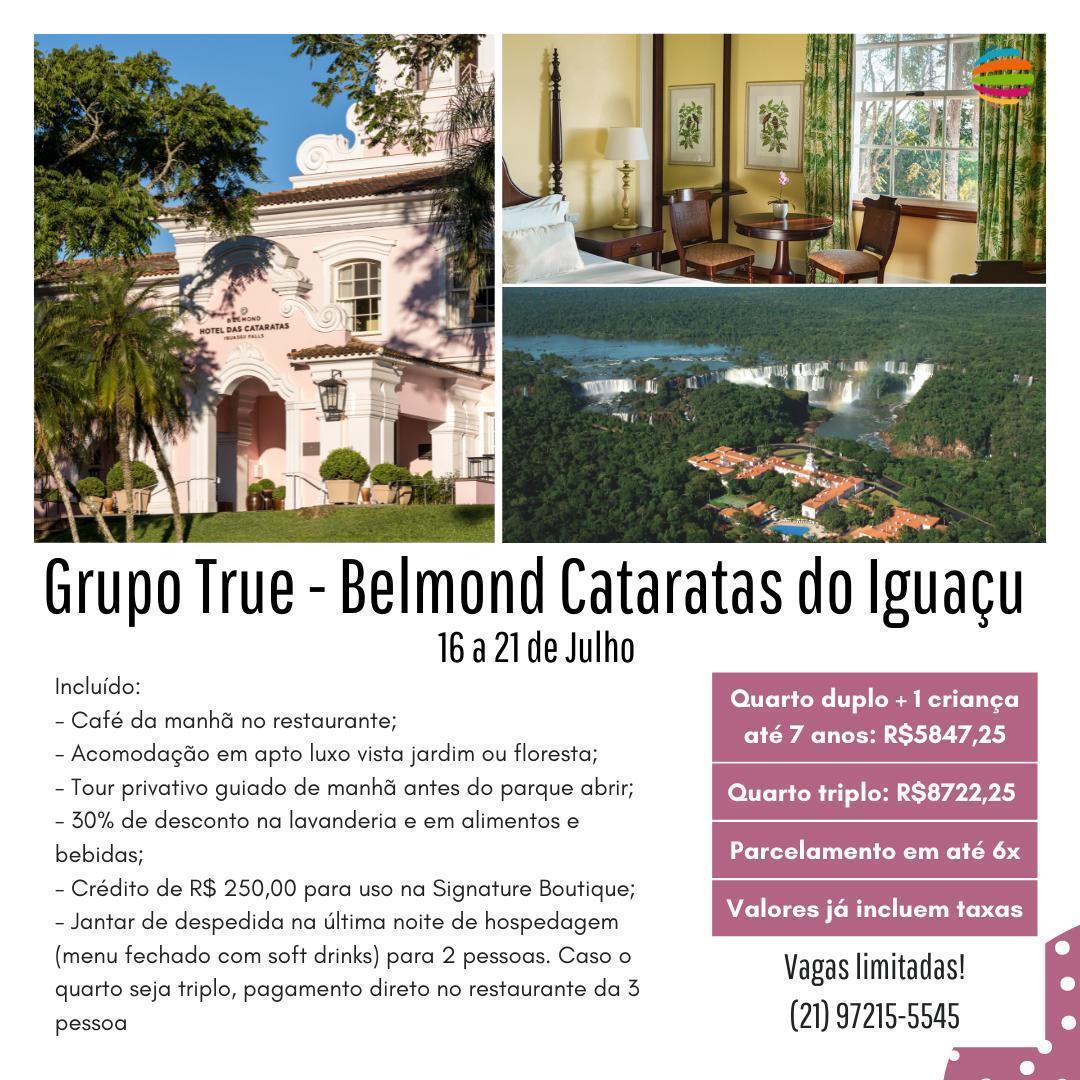 Grupo True –  Belmond Cataratas do Iguaçu