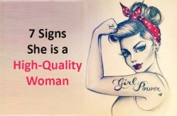 7 Signs She Is A High-quality Woman – Uplifting Stream