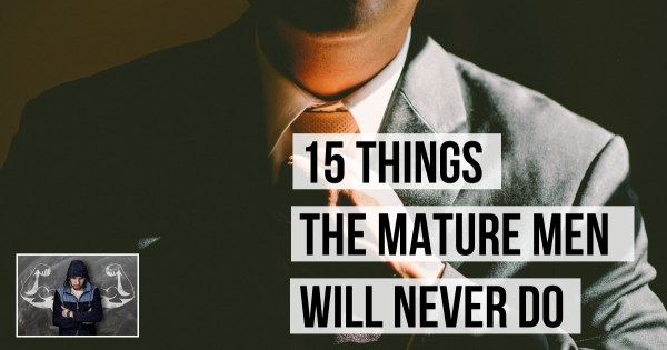 15 Things The Gentleman Will Never Do