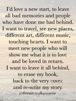 I'd love a new start …