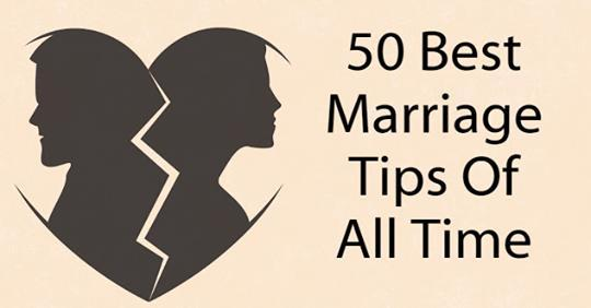 50 Best Marriage Tips Of All Time