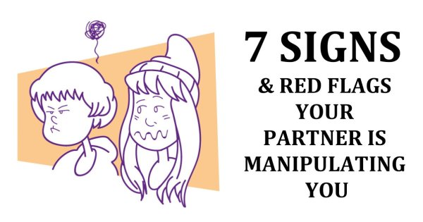 7 Signs and Red Flags Your Partner Is Manipulating You
