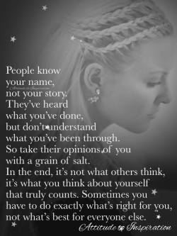 People know your name, not your story …