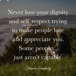 Never lose your dignity and self respect … | True Inspiring Stories