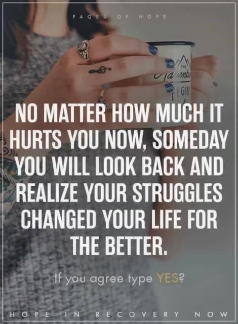 Struggles change us for the better…