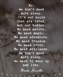 We need nature. We need magic.