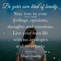 Be your own kind of beauty …