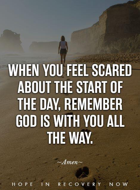 God is beside you today and everyday.
