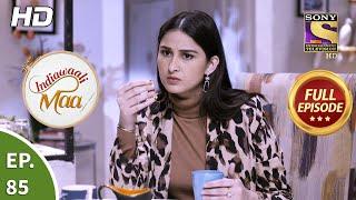 Indiawaali Maa – Ep 85 – Full Episode – 25th December, 2020