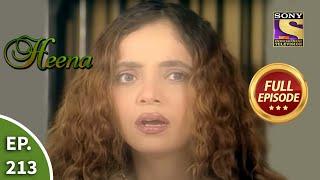 Ep 213 – Ruby Lands In Jail – Heena – Full Episode