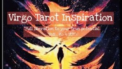 "Virgo Tarot-Yoga Inspiration ""Full liberation to your true potential. Yes… go 4 it!!! ..."