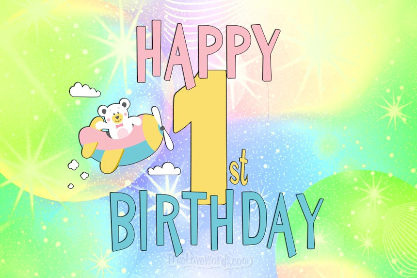 1st birthday wishes and messages for