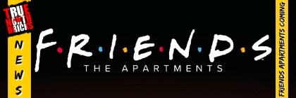 F.R.I.E.N.D.S. Apartments coming soon