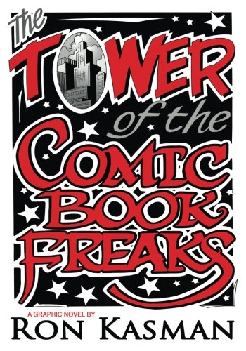 Tower of Comic Book Freaks