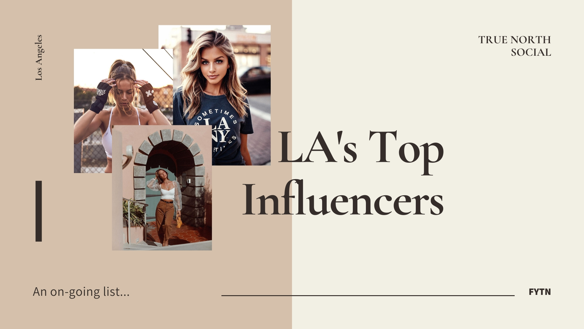 The Top Influencers In Los Angeles Truenorthsocial