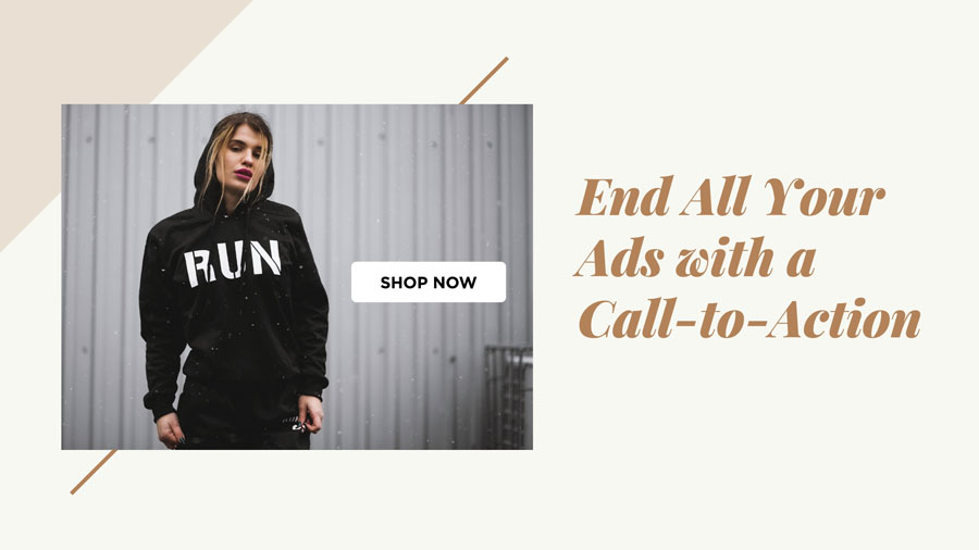 End All Your Ads with a Call-to-Action