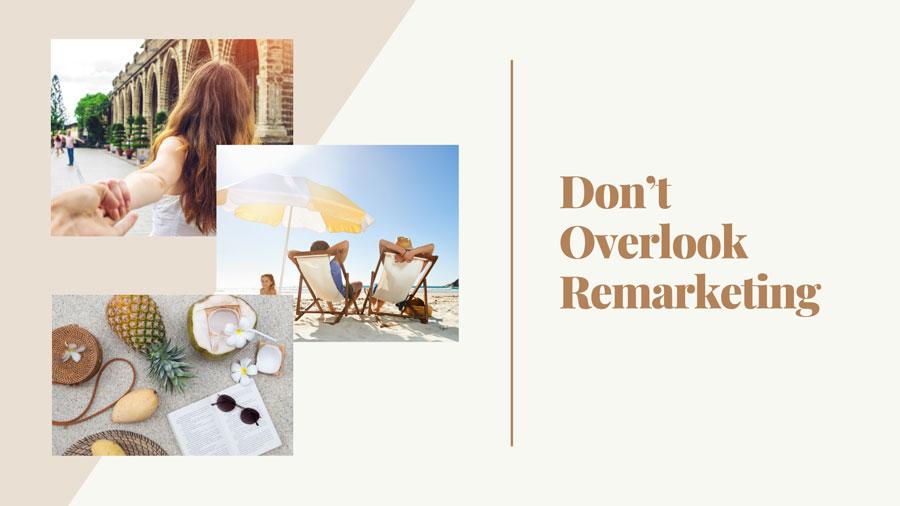 Don't Overlook Remarketing