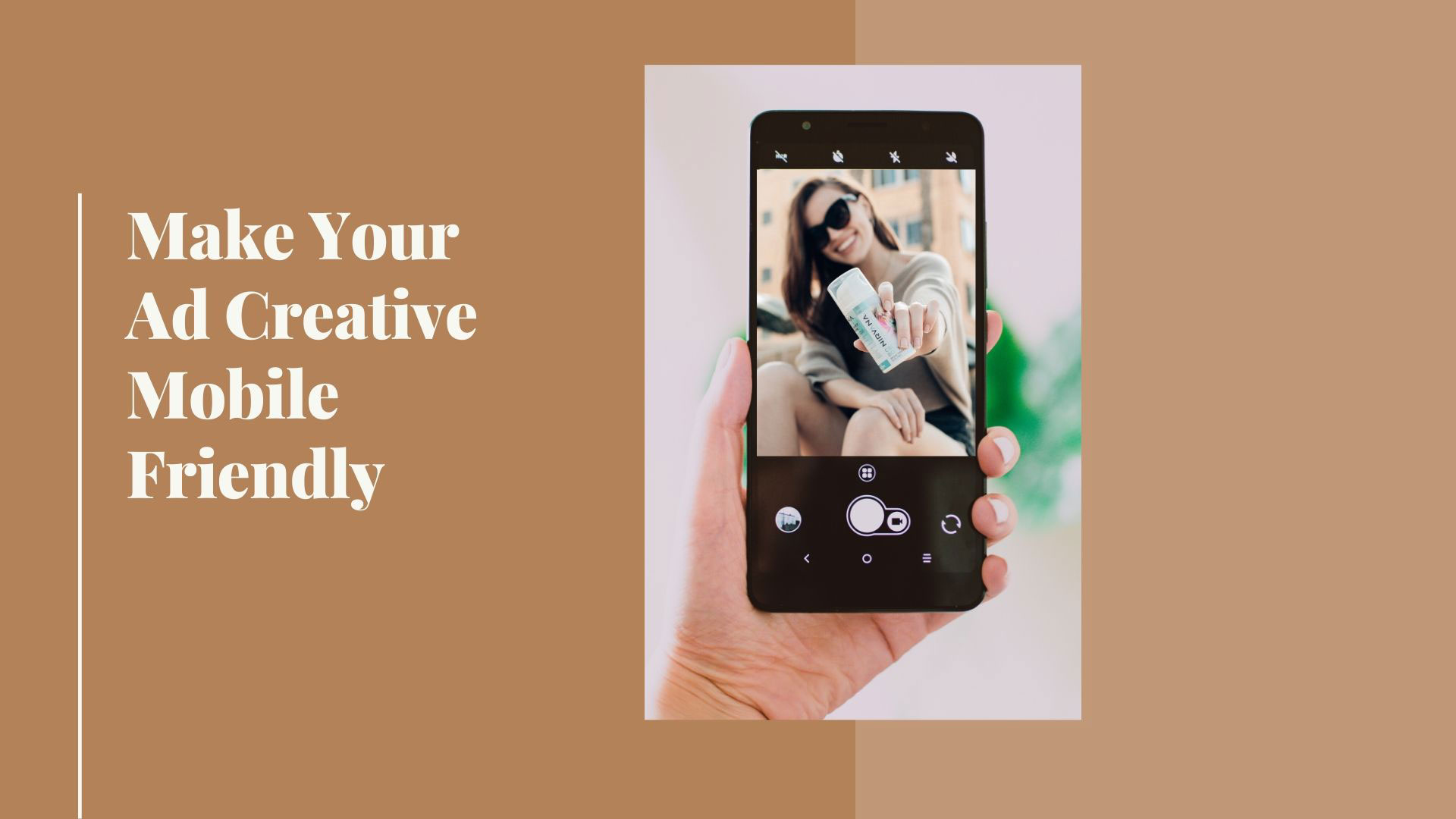 Make Your Ad Creative Mobile-Friendly
