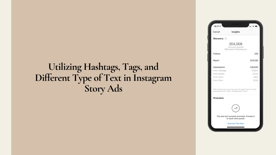 Utilizing Hashtags, Tags, and Different Type of Text in Instagram Story Ads