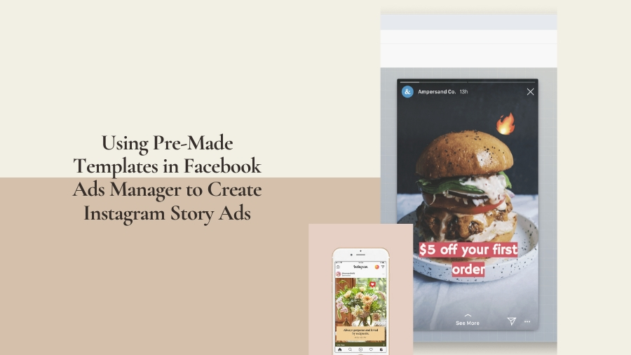 using pre-made templates in facebook ads manager to create instagram story ads