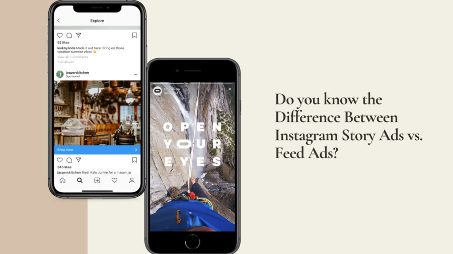 Do you know the difference between Instagram story ads vs feed ads