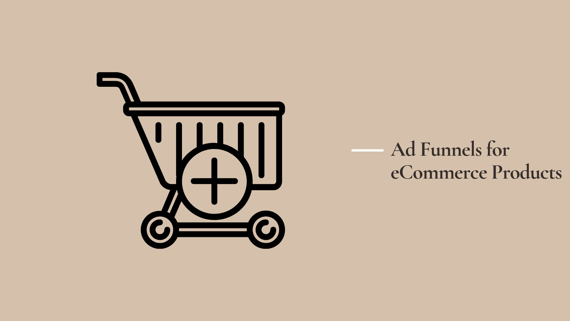 Ad Funnels for eCommerce Products